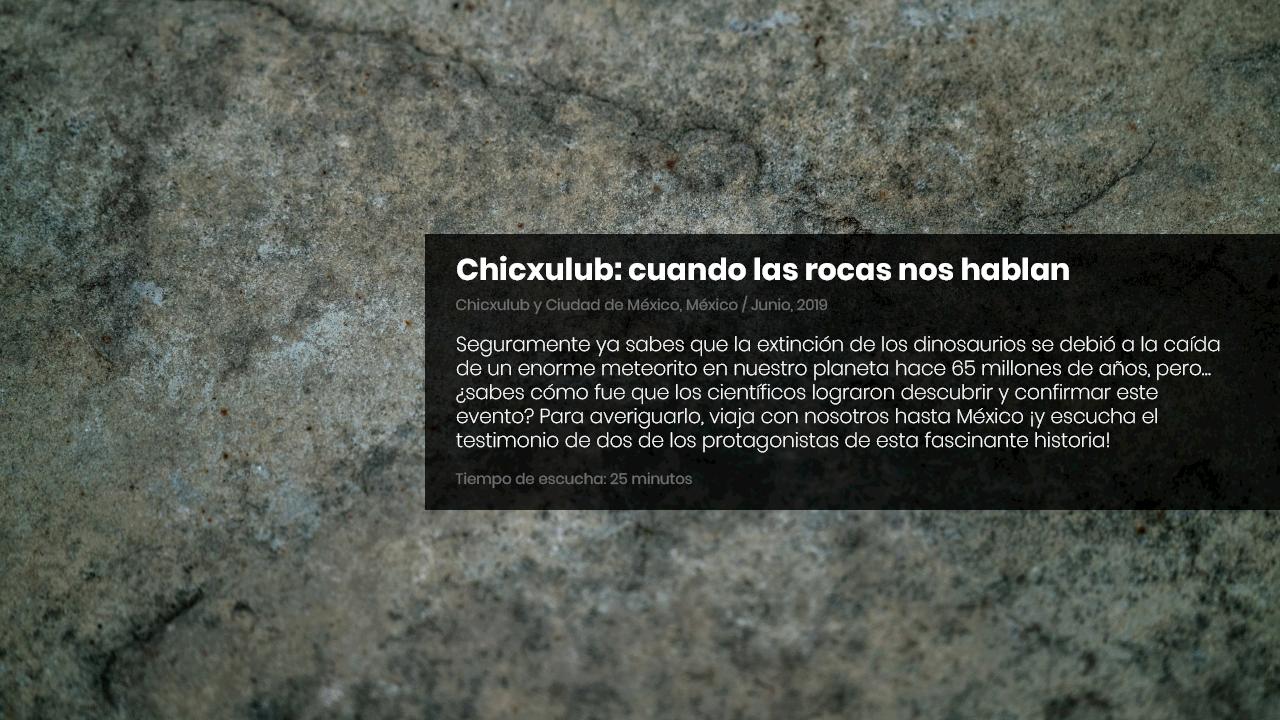 Chicxulub: cuando las rocas nos hablan